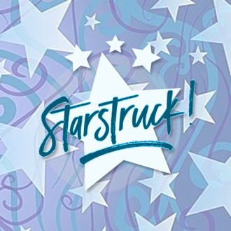 Are You Ready To Be Starstruck?