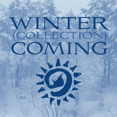 Winter Collection is Coming.